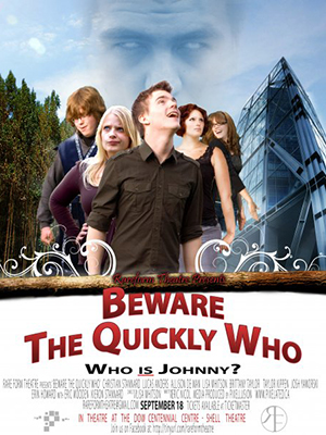 Beware the Quickly Who